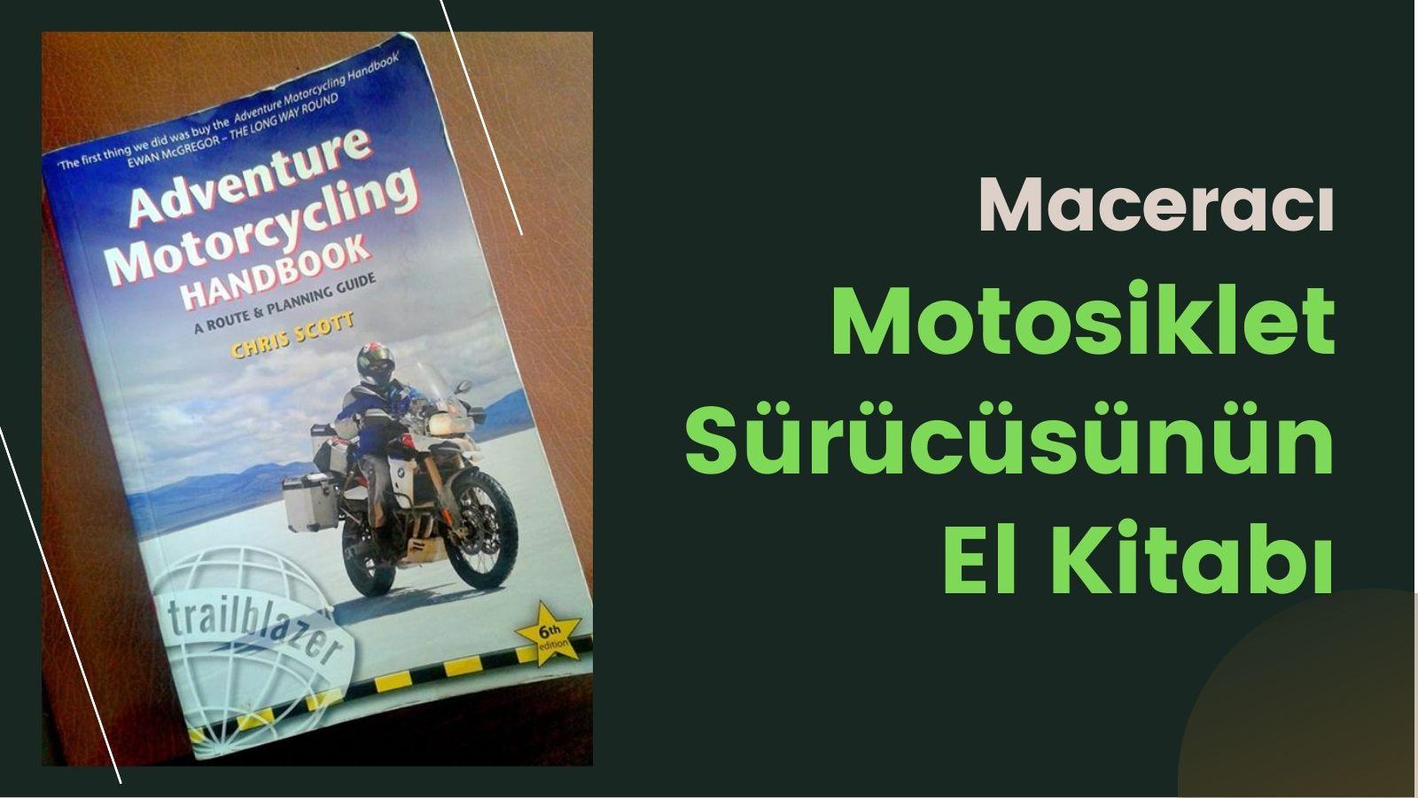 Maceracı Motosiklet Sürücüsünün El Kitabı kapak