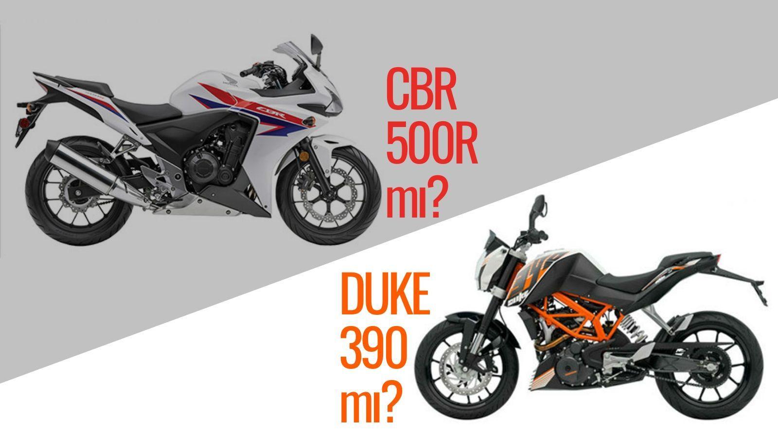 karşılaştırma HONDA CBR500R - KTM DUKE 390 kapak görseli