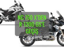 Nc 750 X'den R 1200 GS'e Geçiş Hikayem